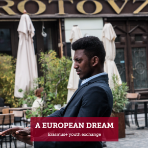 "Youth Reflecting ""European Dream"" Youth Exchange"